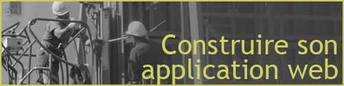 Construire sa Web application